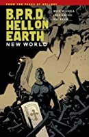 B.P.R.D.: Hell on Earth Volume 1-New World