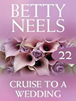 Cruise to a Wedding (Betty Neels Collection - Book 22)