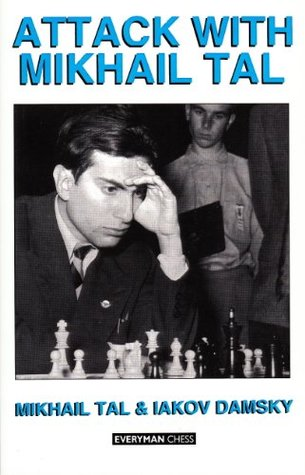 Attack with Mikhail Tal, by Tal and Damsky
