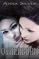 Otherborn (Otherborn, #1)