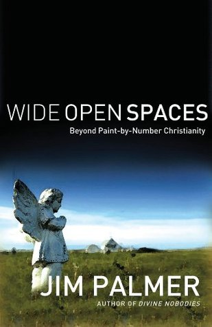 Wide Open Spaces: Beyond Paint-by-Number Christianity