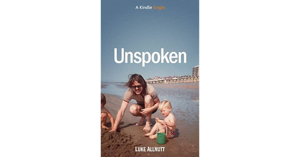 Unspoken (Kindle Single)