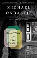 Running in the Family (Vintage International)