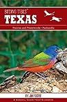 Birding Trails Texas: Prairies and Pineywoods