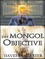 The Mongol Objective (The Morpheus Initiative)