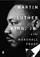 Martin Luther King, Jr.: A Life (Penguin Lives Biographies)