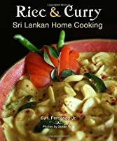 Rice & Curry: Sri Lankan Home Cooking (The Hippocrene International Cookbook Library)