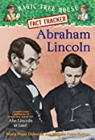 Abraham Lincoln (Magic Tree House Fact Tracker, #25)