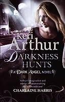 Darkness Hunts (Dark Angels, #4)