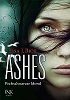 Ashes: Pechschwarzer Mond (Ashes, #3 part 2 of 2)