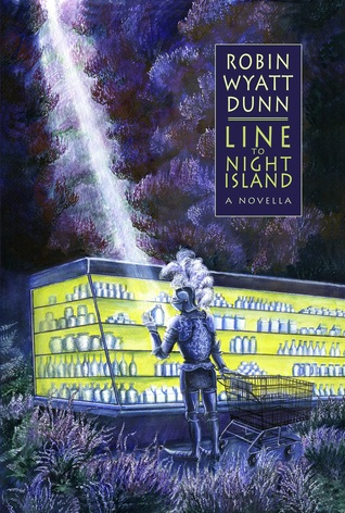 Line to Night Island by Robin Wyatt Dunn