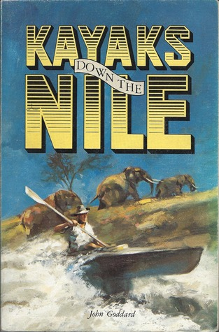 Kayaks down the Nile by John Goddard