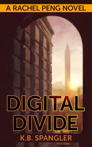 Digital Divide (Rachel Peng, #1)