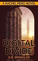 Digital Divide (Rachel Peng - Book 1)