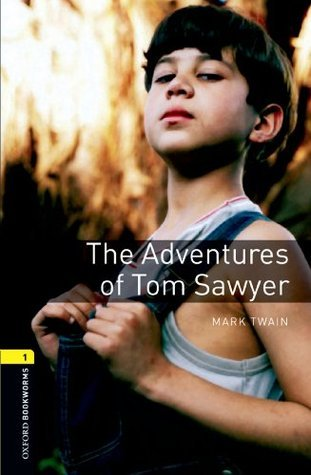 The Adventures of Tom Sawyer (Oxford World's Classics) (1998)