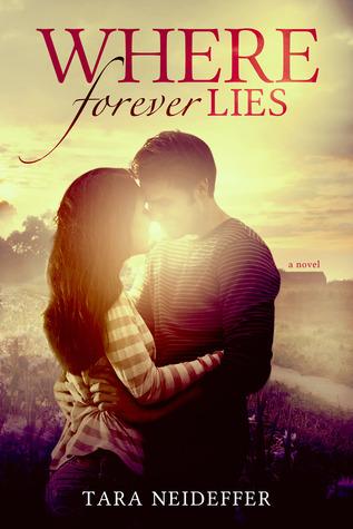 Where Forever Lies by Tara Neideffer