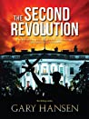 The Second Revolution by Gary   Hansen