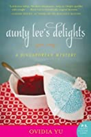 Aunty Lee's Delights (Singaporean Mystery #1)