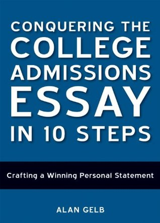 Conquering the college admissions essay in 10 steps crafting a winning personal statement video on demand research papers