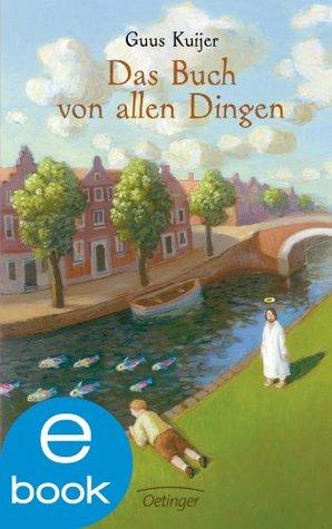 Das Buch von allen Dingen by Guus Kuijer