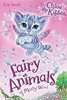Chloe the Kitten (Fairy Animals of Misty Wood, #1)
