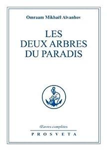 Les deux arbres du Paradis (The Complete Works, #3)