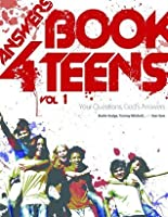 Answers Book for Teens Vol 1