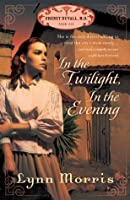 In the Twilight, in the Evening (Cheney Duvall, M.D.)
