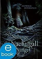 Solange die Nachtigall singt (German Edition)
