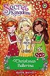 Christmas Ballerina (Secret Kingdom Special, #3)