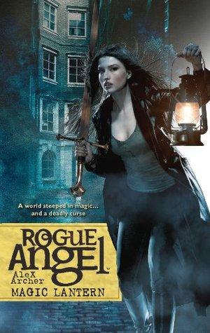 Ebook Magic Lantern Rogue Angel 36 By Alex Archer