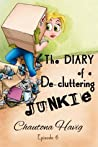The Diary of a De-cluttering Junkie: Episode 6