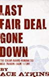 Last Fair Deal Gone Down (Nick Travers #4.5)