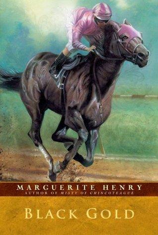 Black Gold (Marguerite Henry Horseshoe Library)