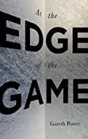 At the Edge of the Game