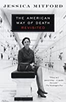 The American Way of Death Revisited (Vintage)
