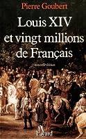 Louis XIV et vingt millions de Français (Nouvelles Etudes Historiques) (French Edition)