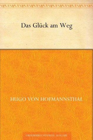 Das Glück am Weg (German Edition)