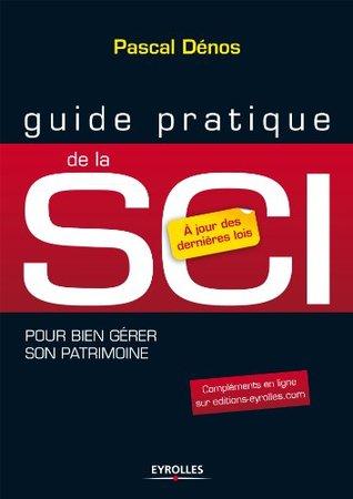 Guide pratique de la SCI (7e édition) (French Edition)