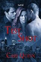 Test Shot (Hot Shots, #1)