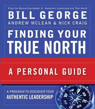 Finding-Your-True-North-A-Personal-Guide-J-B-Warren-Bennis-Series-