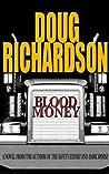 Blood Money: A Lucky Dey Thriller