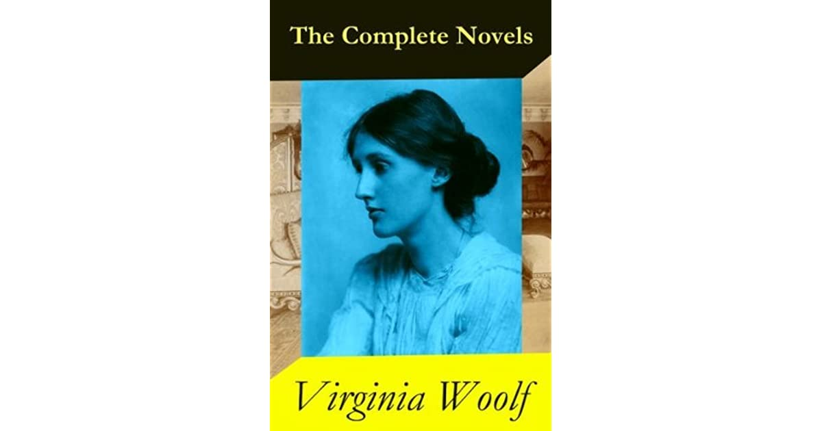 The Complete Novels of Virginia Woolf