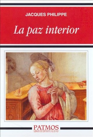 La paz interior (Spanish Edition)