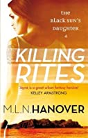Killing Rites (Black Sun's Daughter, #4)