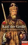 Karl der Große: Der mächtigste Kaiser des Mittelalters - Ein SPIEGEL-Buch (German Edition)