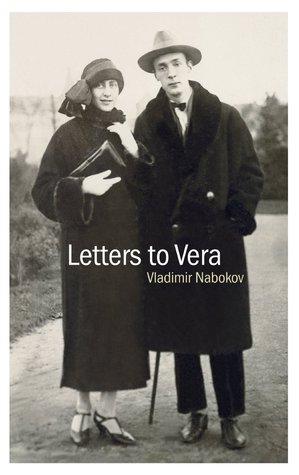Letters to Vera by Vladimir Nabokov