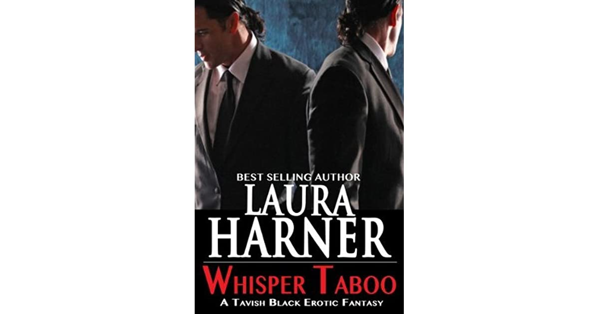 Whisper Taboo Tavish Black Fantasy 1 By Laura Harner