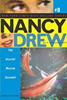 The Scarlet Macaw Scandal (Nancy Drew (All New) Girl Detective Book 8)