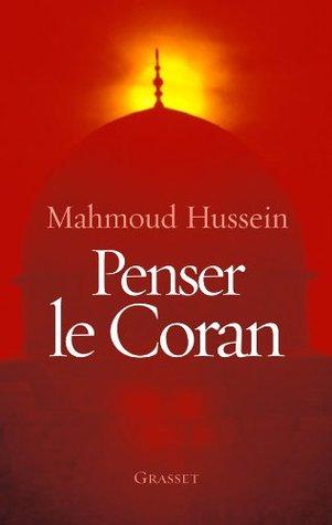 Penser le Coran (Essais Français) (French Edition)